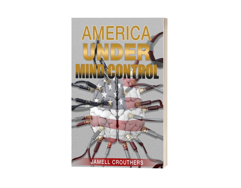 "Writing ""America Under Mind Control"""
