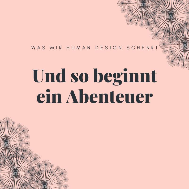 Wie Human Design mir mein Vertrauen zurück gab.