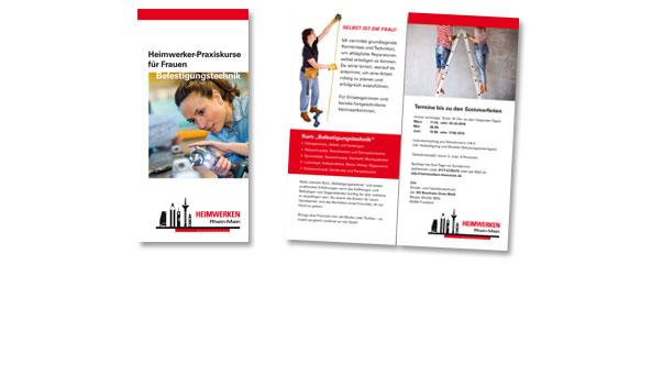 HEIMWERKEN RHEIN-MAIN, Startup-Unternehmen in Frankfurt. Flyer hier beschreibt Kursthema 'Befestigungstechnik'. Inkl. Druckabwicklung.Format DIN lang, 1x gefalzt. Weitere Projekte unter LOGOS, WEBSITES und SONSTIGES