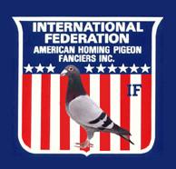 INTERNATIONAL - FEDERATION AMERICAN HOMING PIGEON FANCIERS INC - IF