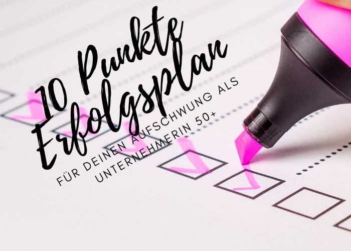 10 Punkte Erfolgsplan für Deinen Aufschwung - kostenlos downloaden