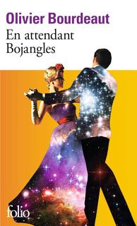 En attendant Bojangles/ Olivier Bourdeaut.- Gallimard.- Folio.