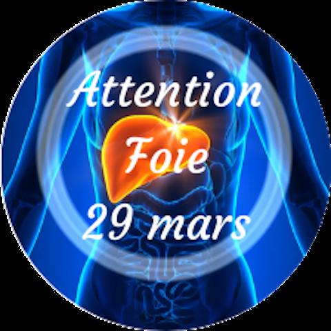 """Attention """"Foie"""" Lundi 29 Mars"""