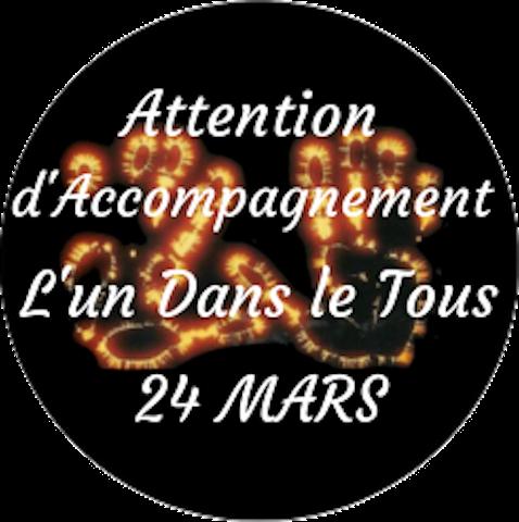 """Attention d'Accompagnement """"l'Un dans le Tous"""" Mercredi 24 Mars"""