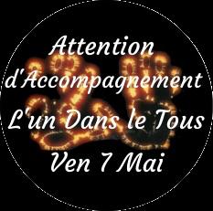 """Attention d'Accompagnement """"l'Un dans le Tous"""""""