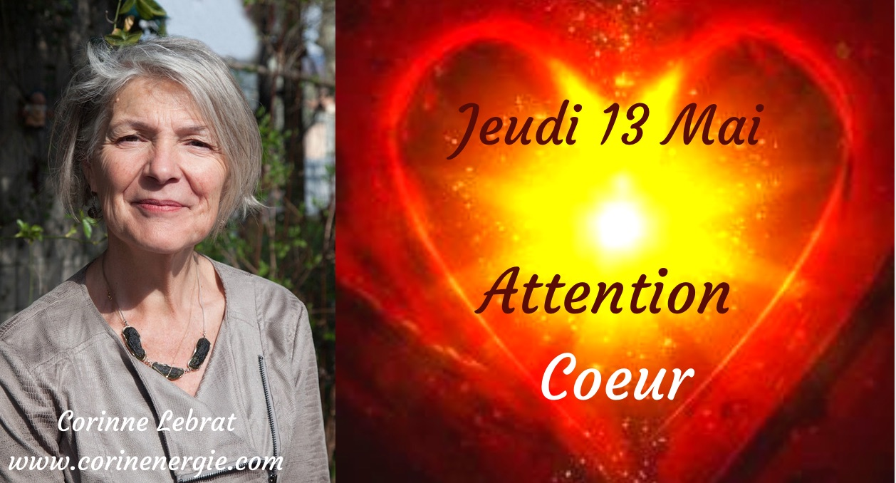 "Attention ""Coeur"" Jeudi 13 Mai"