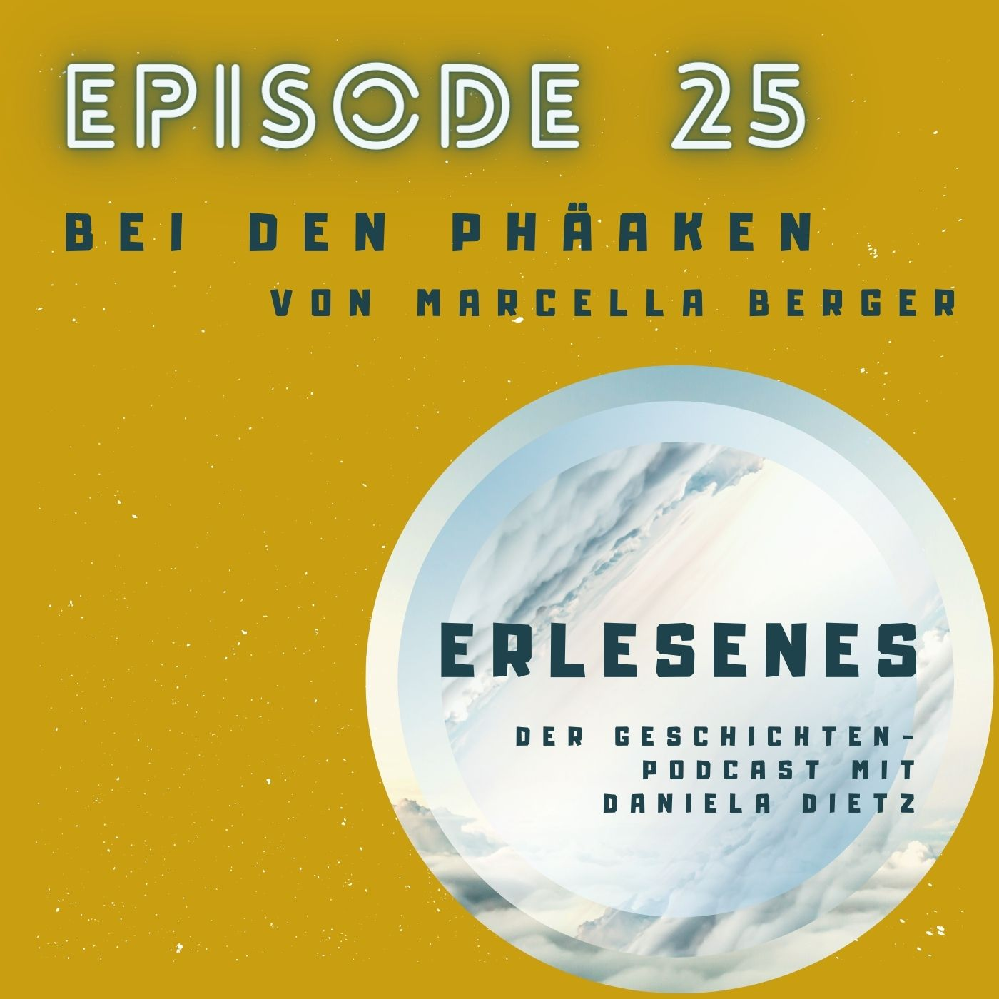 Episode 25: Bei den Phäaken von Marcella Berger