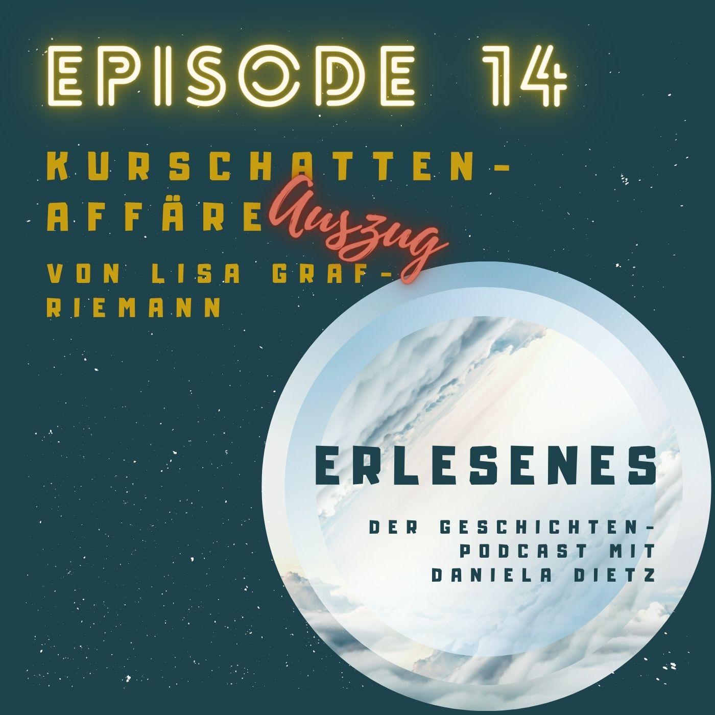 Episode 14: Kurschatten-Affäre von Lisa Graf-Riemann