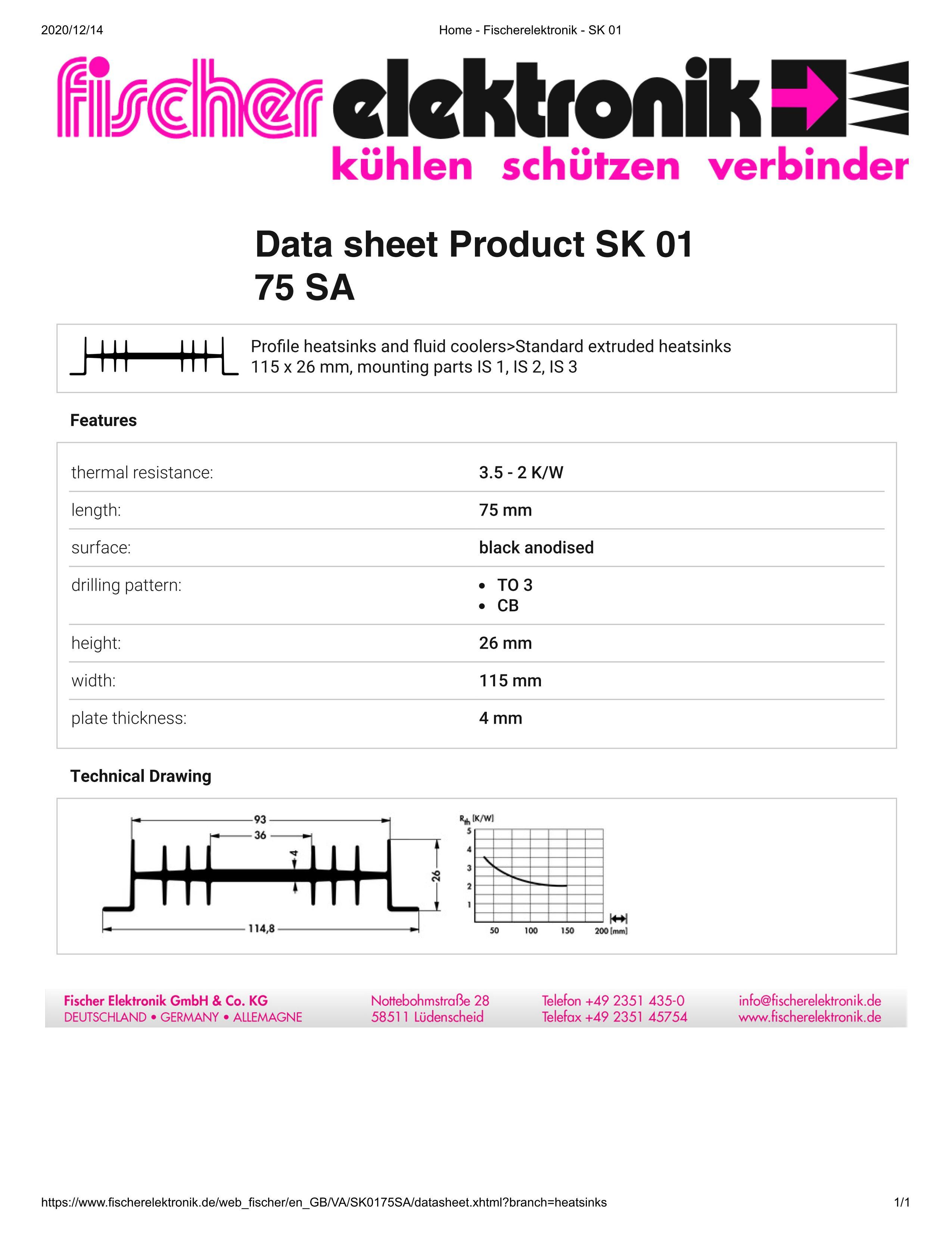 SK01-75-SA 115 x 26 mm Fischer 押出成形ヒートシンク