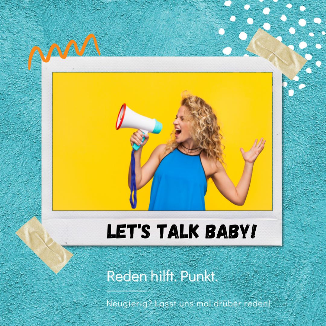Let's talk Baby!