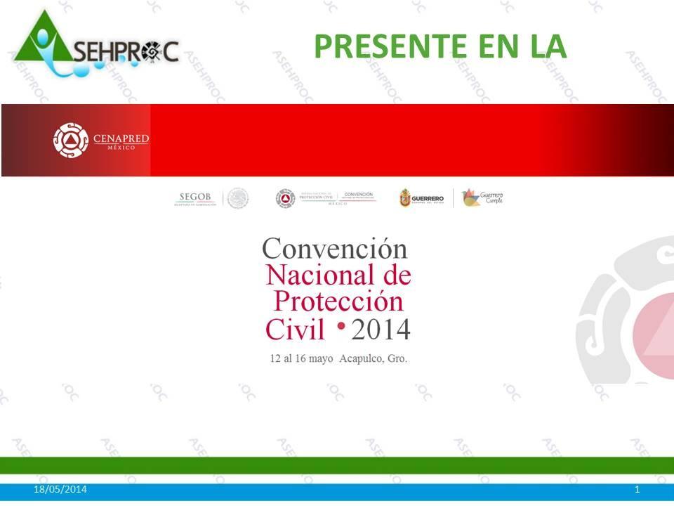I Convención Nacional de Protección Civil