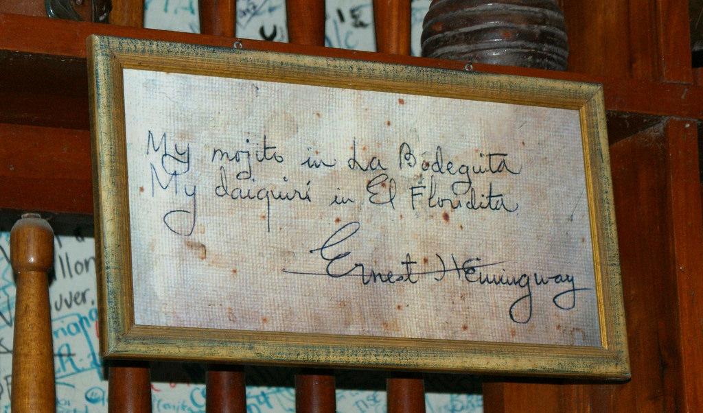 """""""My mojito en La Bodeguita y My Daiquiri en la Floridita"""" Ernest Hemingway"""