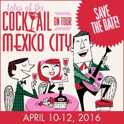 Tales of the cocktail on tour mexico city