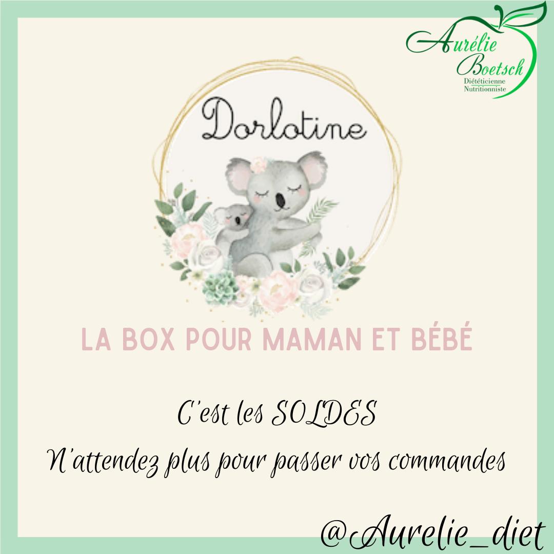 Les soldes Dorlotine pour Maman et Bébé