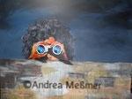 The Watchman, Acrylbild 80x 100 Andrea Meßmer