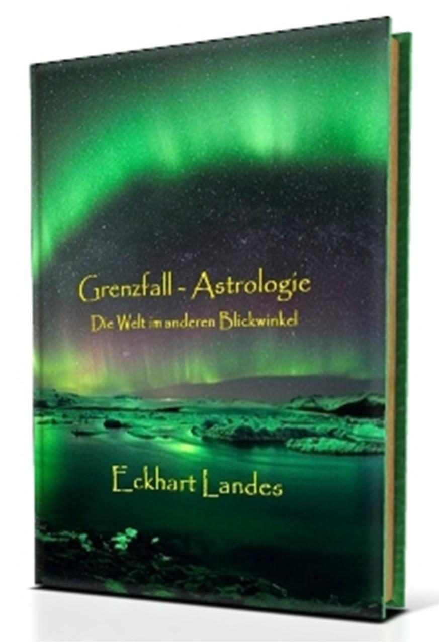 Grenzfall Astrologie - Die Welt im anderen Blickwinkel
