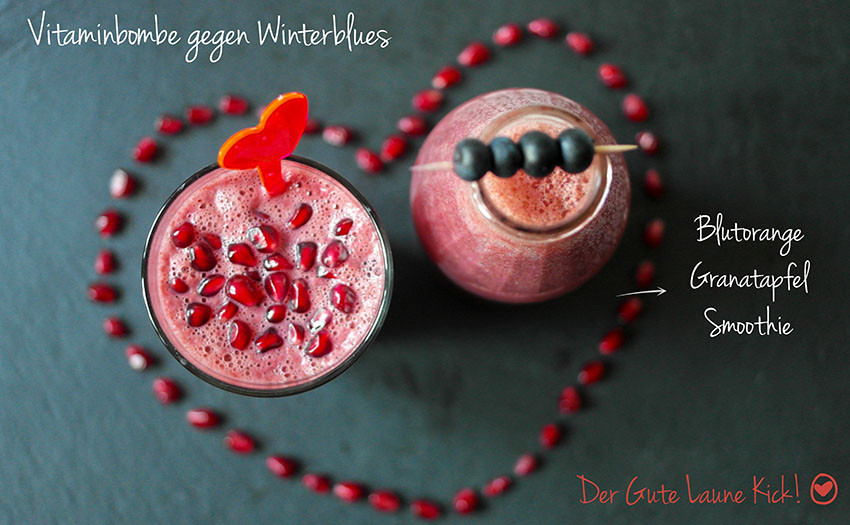 Vitaminbombe gegen Winterblues | Blutorange Granatapfel Smoothie | Smoothie sind der hippe Lifestyle Trend für den Gute Laune Kick | #Superfoods | hot-port.de | Cooler deutscher Lifestyle Blog