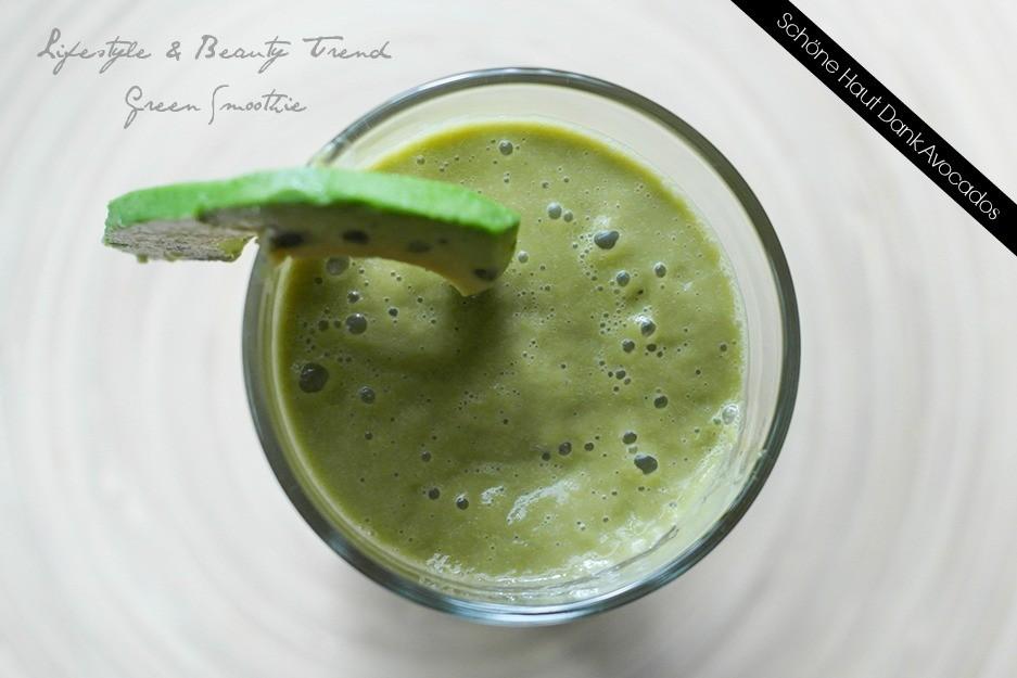 Beauty & Lifestyle Trend Green Smoothie | Avocado Smoothie für schönere Haut auf Hot Port Life & Style - dem Blog für Lifestyle Trends