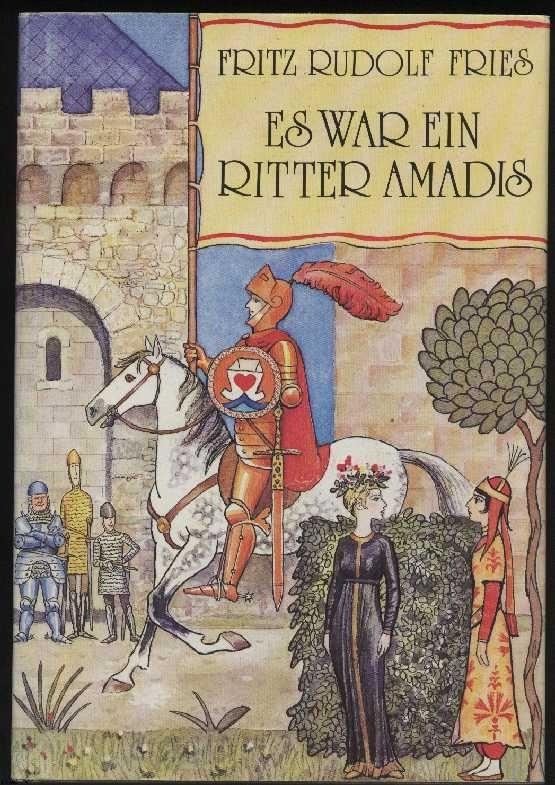 """""""Es war ein Ritter Amadis"""", erzählt nach alten Büchern und Begebenheiten, erschien 1988 als Jugend- und Abenteuerbuch im Kinderbuchverlag der DDR."""