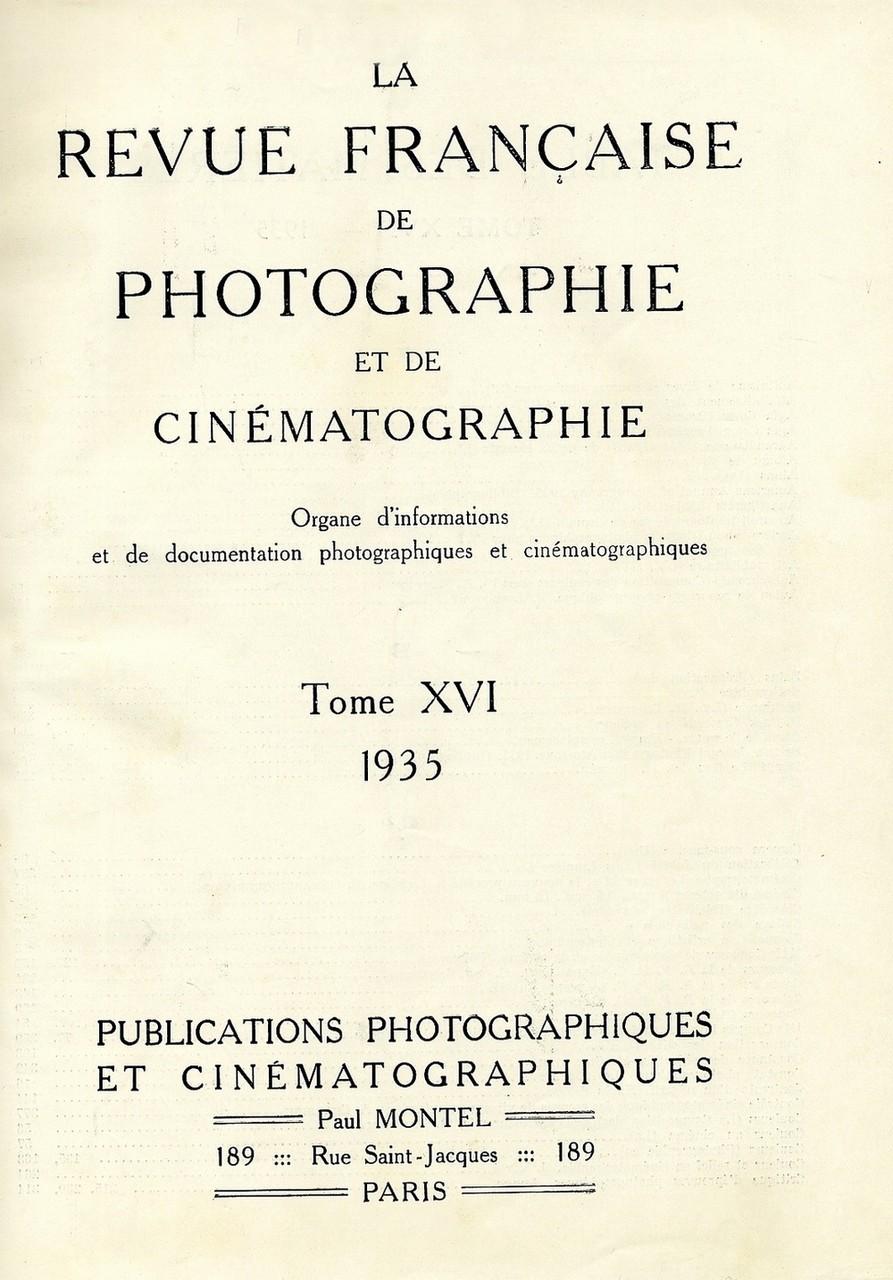 LA REVUE FRANCAISE DE PHOTOGRAPHIE ET  CINEMATOGRAPHIE Raccolta dei numeri della rivista del 1935