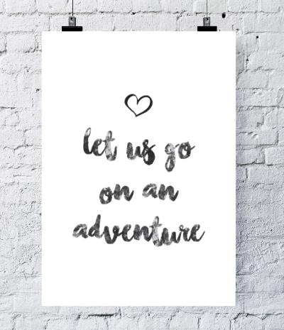 Typografie Reisen, Poster - Let us go on an adventure