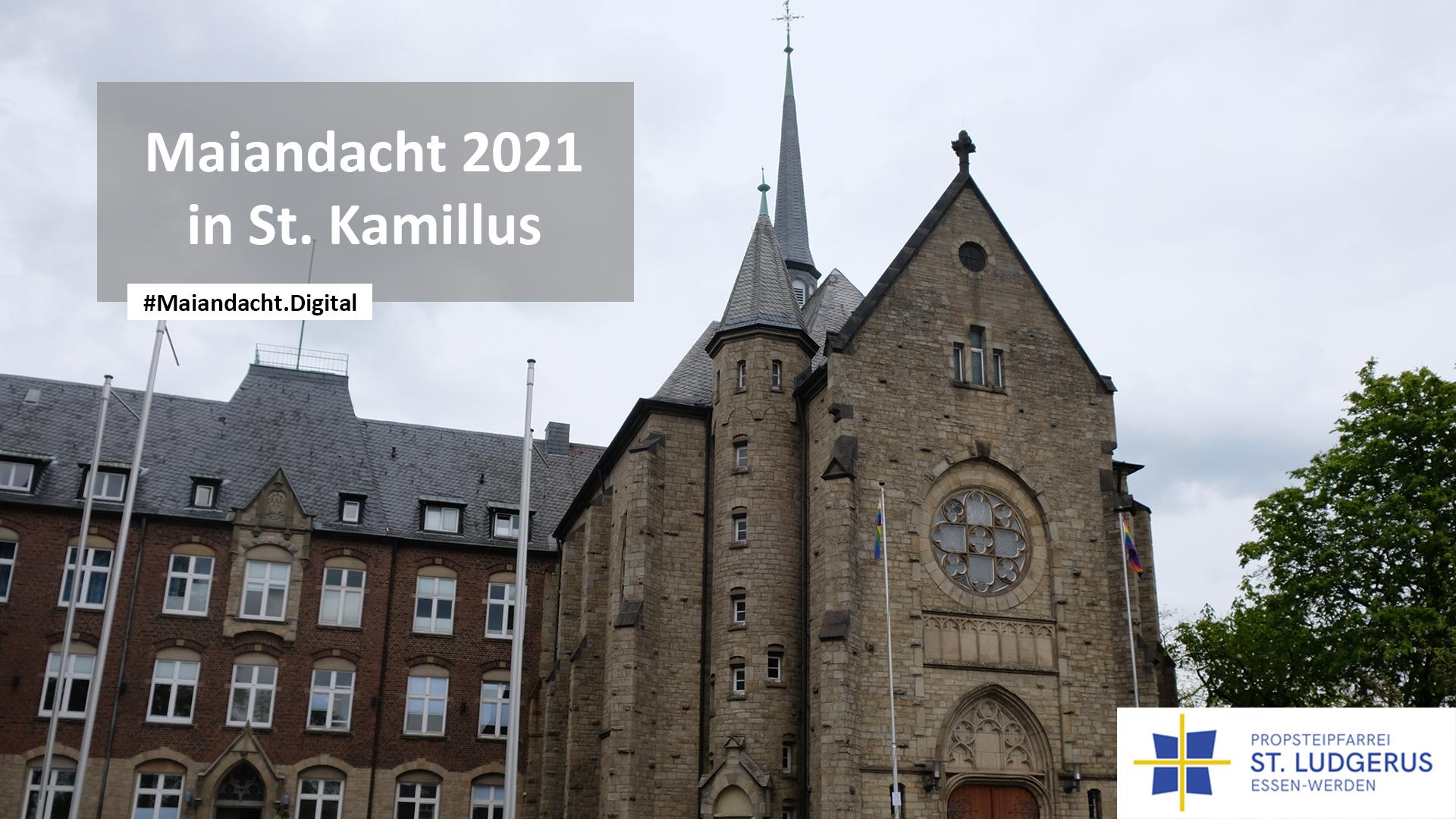 Maiandacht aus der Gemeinde St. Kamillus, Kirche St. Kamillus in Essen-Heidhausen