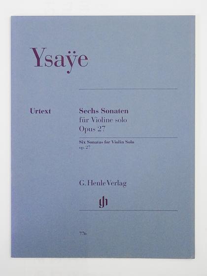 Ysaÿe Sechs Sonaten für Violine solo G.Henle Verlag ヴァイオリン教室 バイオリン レッスン