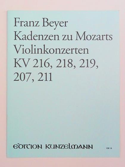 バイヤー モーツァルト ヴァイオリン協奏曲 カデンツァ Franz Beyer Kadenzen zu Mozarts Violinkonzerten edition kunzelmann GM18 ヴァイオリン教室 バイオリン レッスン