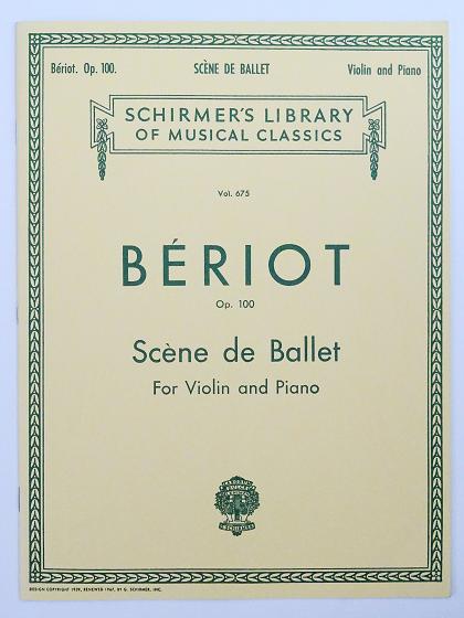 ベリオ バレエの情景 BÉRIOT Scéne de Ballet G.SCHIRMER Vol.675 ヴァイオリン教室 バイオリン レッスン