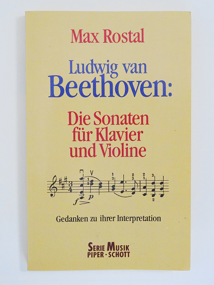 ベートーヴェンのヴァイオリン・ソナタ 演奏への指針 マックス・ロスタール=著 守岡輝/山本淳=共訳 音楽之友社 ヴァイオリン教室 バイオリン レッスン