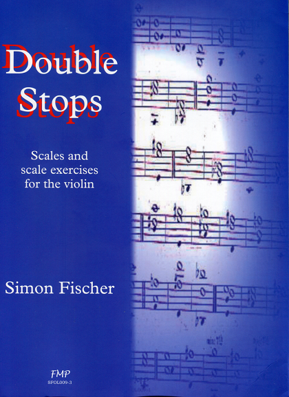 Double Stops Scales and scale exercises for the violin Simon Fischer 重音 音程 取り方 差音 ヴァイオリン教室 バイオリン レッスン