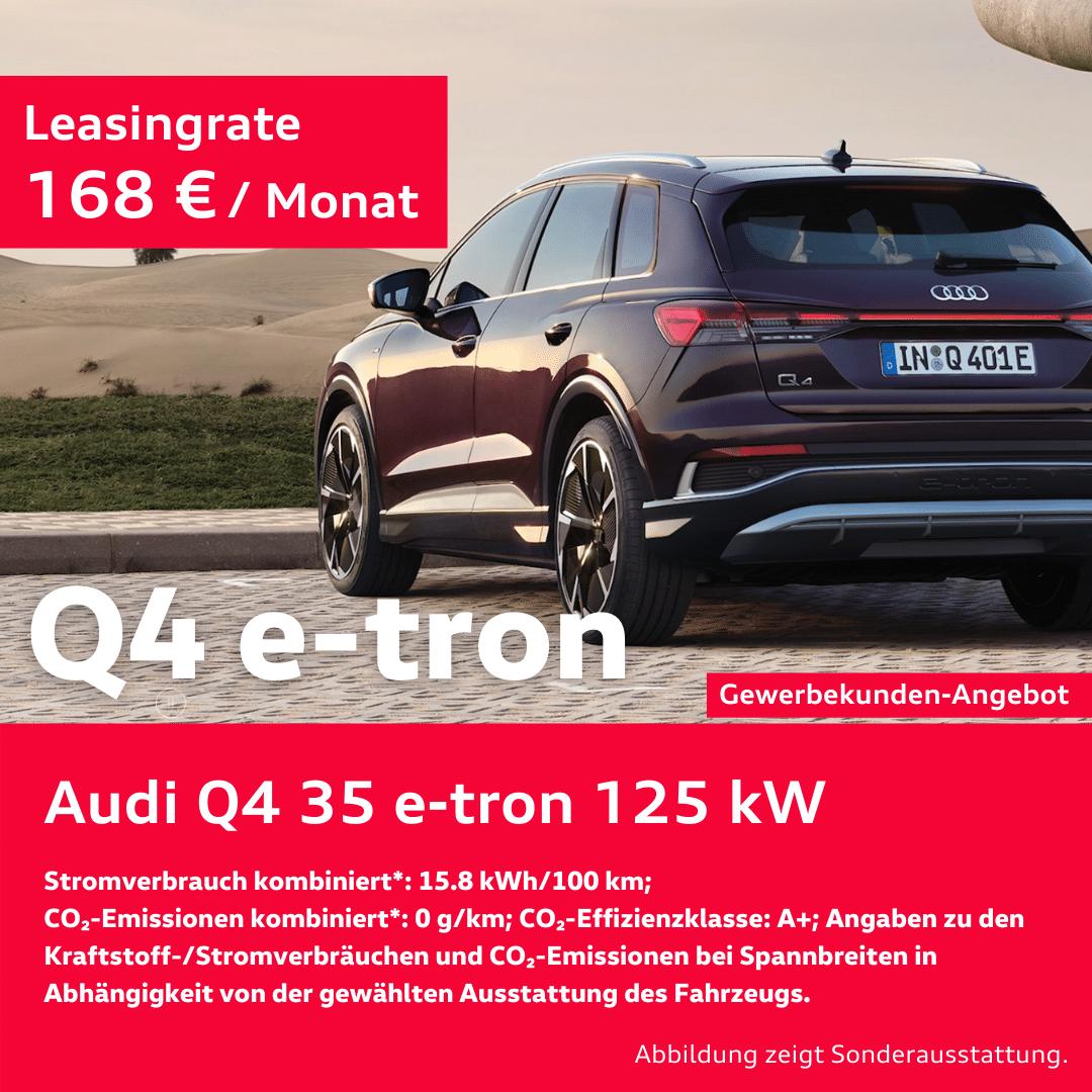 Der neue Audi Q4 e-tron / Gewerbekunden Angebot