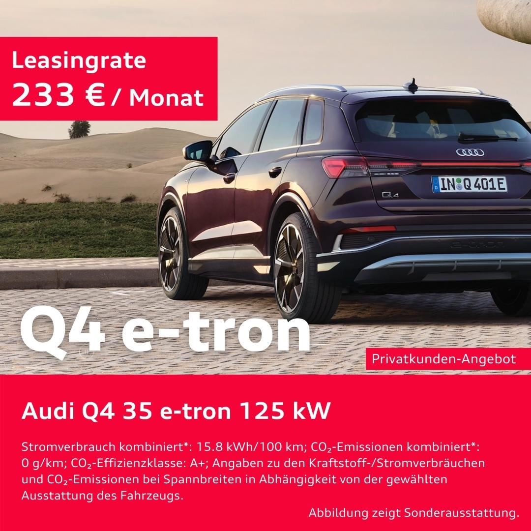 Der neue Audi Q4 e-tron / Privatkunden Angebot
