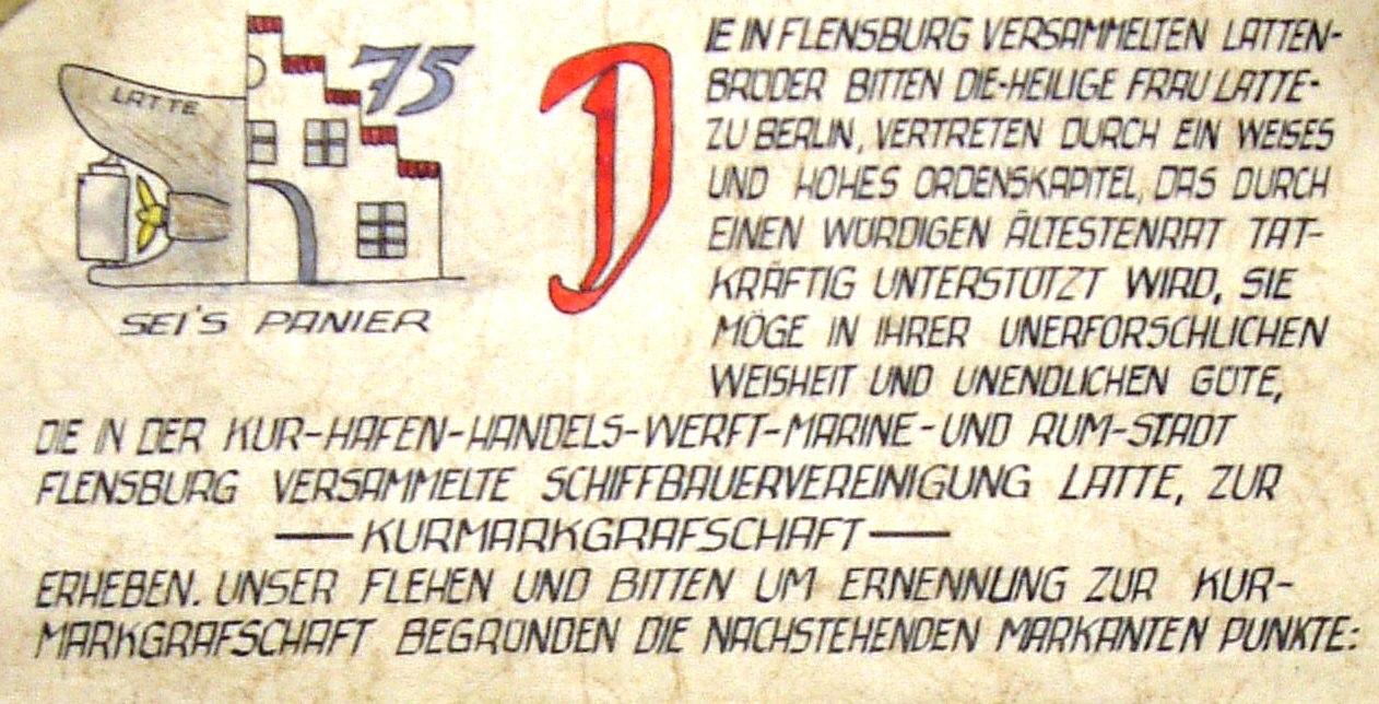 In dieser vom Komtur G. Mau (Flensburg) unterschriebenen Urkunde von 1962 wurde die Latte Berlin um die Einrichtung einer Kurmarkgrafschaft gebeten (Ausschnitt, Quelle Latte)