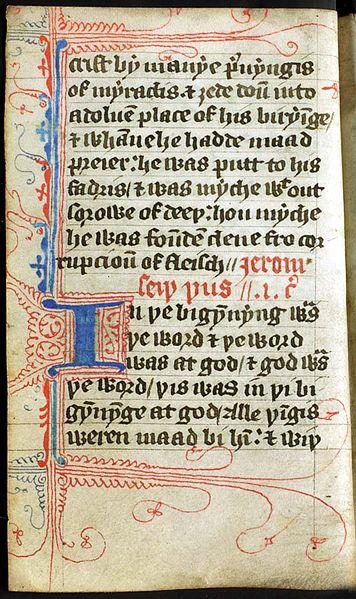 Le latin est la langue de l'Église, l'anglais celle du peuple. Wyclif défend la traduction de la Bible en langue vernaculaire, langage courant. Il n'y a aucune différence entre prêtres et laïcs, tout homme doit pouvoir lire la Bible dans sa propre langue.