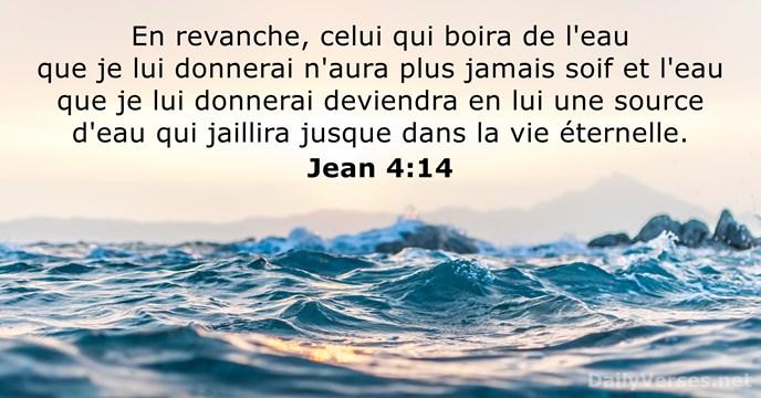 Celui qui boira l'eau n'aura plus jamais soif. Habaquq 2 :14 : « Car la terre sera remplie de la connaissance de la gloire de Jéhovah, comme les eaux recouvrent le fond de la mer. »