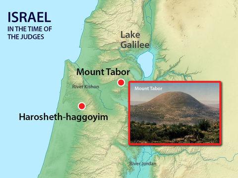 La vallée de Jizréel, le mont Thabor où se positionne l'arme de Barak et Déborah. Les Cananéens se rassemblent près du torrent Kison