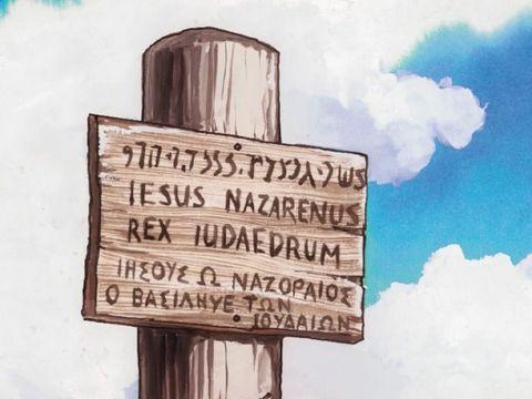 """« Pilate rédigea aussi un écriteau qu'il plaça sur la croix; il y était écrit: """" Jésus de Nazareth, le roi des Juifs."""" » Jésus est le Roi des Juifs."""