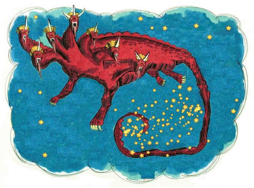 « 3 Un autre signe apparut dans le ciel; c'était un grand dragon rouge feu, qui avait sept têtes et dix cornes, et sur ses têtes sept diadèmes. 4 Sa queue entraîna le tiers des étoiles du ciel et les jeta sur la terre. »
