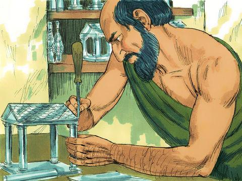 Un orfèvre du nom de Démétrius fabriquait des temples d'Artémis en argent et procurait un gain considérable aux artisans.