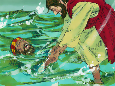 L'apôtre Pierre prend peur à cause de la tempête. Alors il s'enfonce dans l'eau et il es près de se noyer. Jésus lui dit qu'il a manqué de foi.