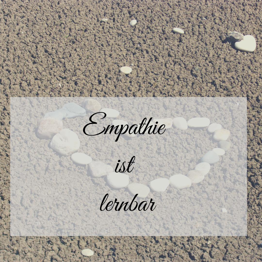 Empathie ist lernbar!