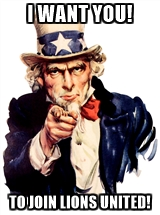 I want you! To join Lions United!
