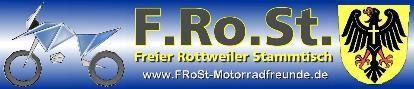 """Der Freie Rottweiler Stammtisch - ein """"geselliger und lustiger"""" Haufen Motorradfahrer/innen aus der Region um Alb und Schwarzwald."""
