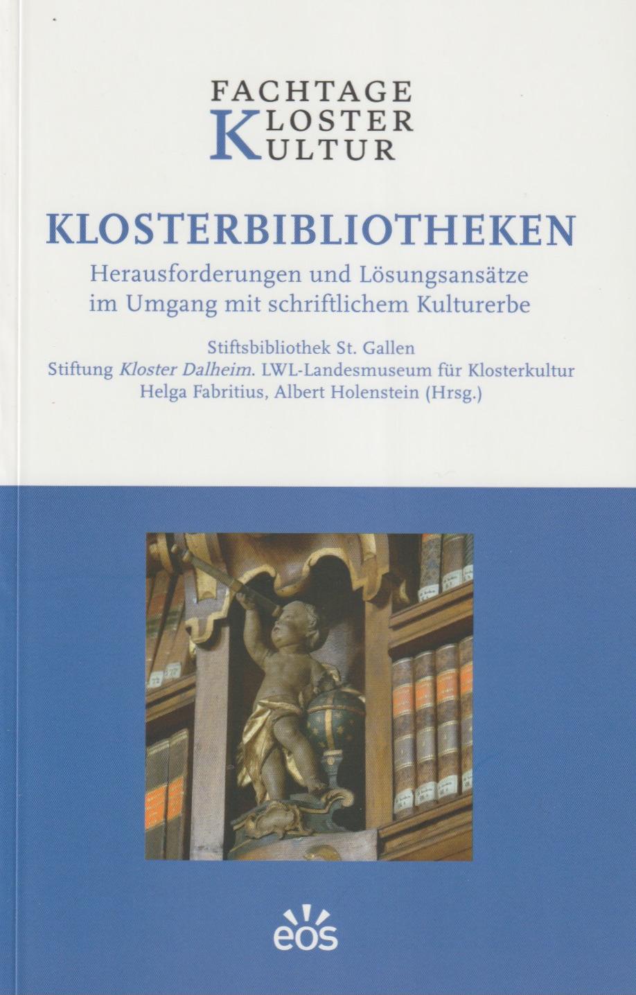 """""""Klosterbibliotheken"""" – ein neuer Tagungsband"""