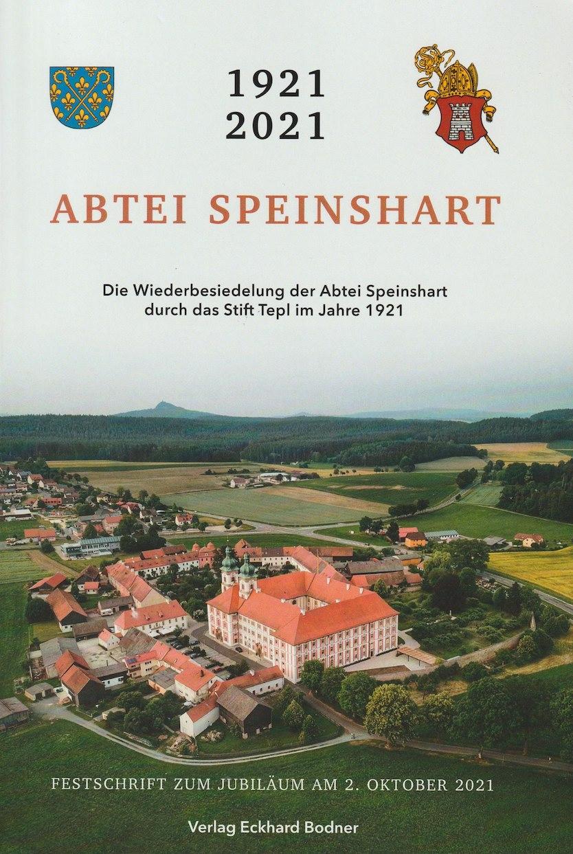 1921–2021 Abtei Speinshart: die Jubiläumsfestschrift