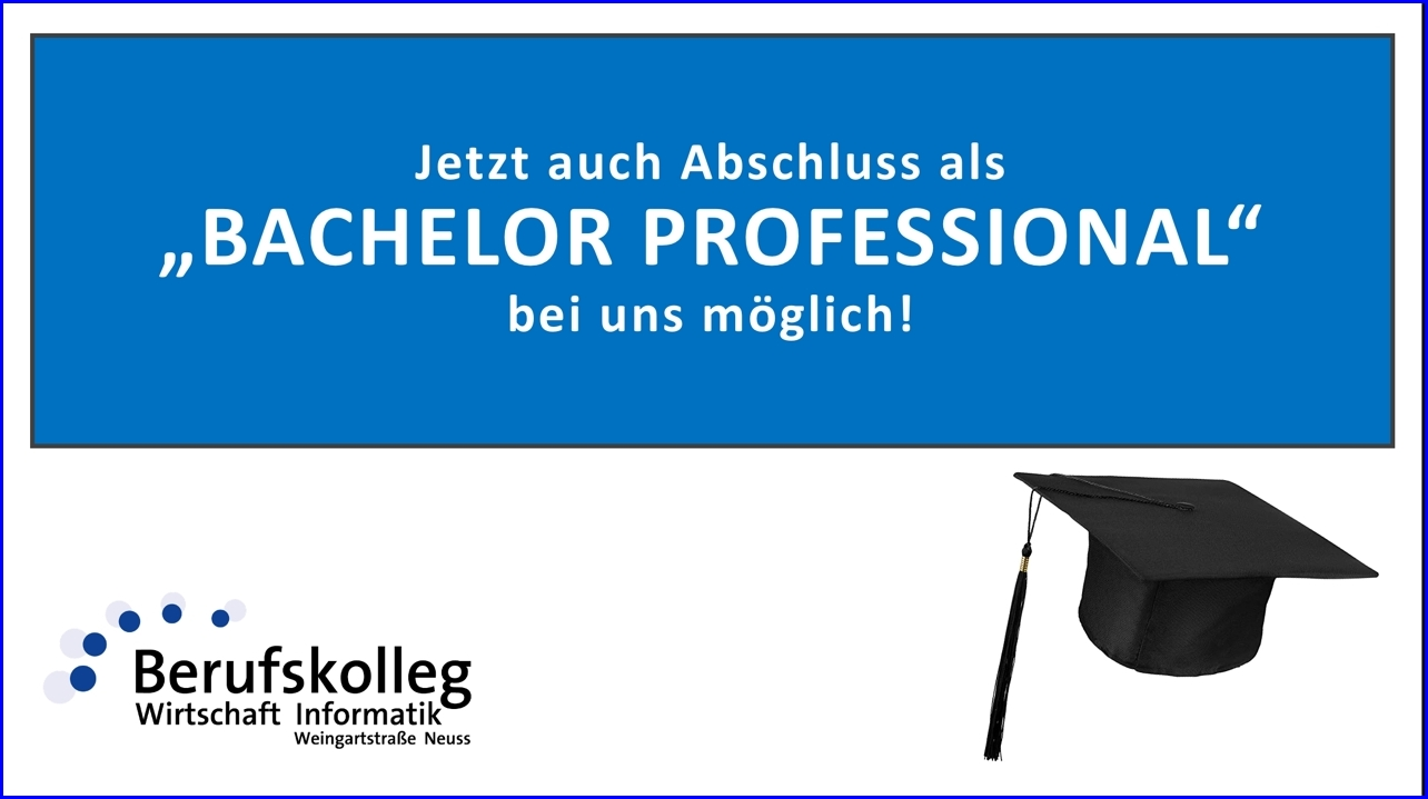"Berufskolleg Weingartstraße verleiht jetzt auch Abschluss als ""Bachelor Professional"""