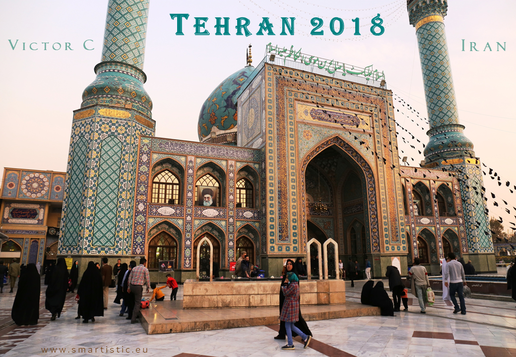 Cover Tehran 2018 | Iran through my lens | Tajrish Imamzadeh Saleh I