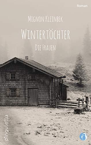 Wintertöchter Band 1-3 - Mignon Kleinbek