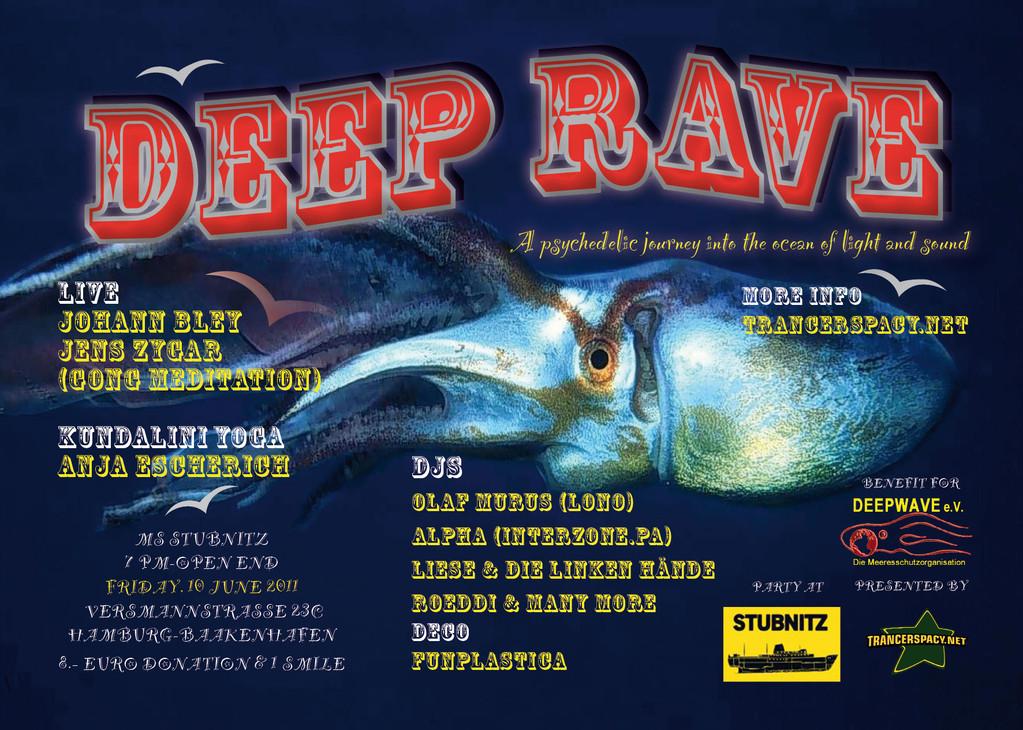 """Flyer für die Benefiz-Veranstaltung """"Deep Rave"""" am 10. Juni 2011 auf der MS Stubnitz."""